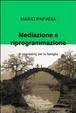 Cover of Mediazione e riprogrammazione