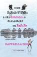 Cover of Come sopravvivere a una guerriglia e guadagnarci un resort