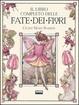 Cover of Il libro completo delle fate dei fiori