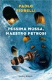 Cover of Pessima mossa, Maestro Petrosi!