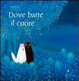 Cover of Dove batte il cuore
