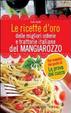 Cover of Le ricette d'oro delle migliori osterie e trattorie italiane del Mangiarozzo