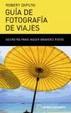 Cover of Guia De Fotografia De Viajes