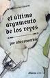 Cover of El último argumento de los reyes