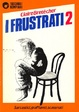 Cover of I frustrati 2