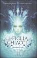 Cover of La figlia dei ghiacci