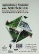 Cover of Agricultura y sociedad en México