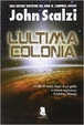 Cover of L'ultima colonia