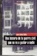 Cover of Una historia de la Guerra Civil que no va a gustar a nadie