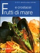 Cover of Frutti di mare e crostacei