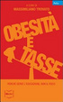 Cover of Obesità e tasse