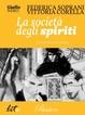 Cover of La società degli spiriti
