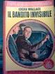 Cover of Il bandito invisibile