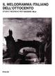Cover of Il melodramma italiano dell'Ottocento. Studi e ricerche per Massimo Mila