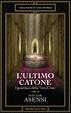 Cover of L'ultimo Catone - I guardiani della Vera Croce