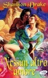 Cover of Nessun altro amore
