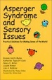 Cover of Asperger Syndrome and Sensory Issues