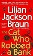 Cover of The Cat Who Robbed a Bank