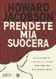 Cover of Prendete mia suocera