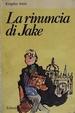 Cover of La rinuncia di Jake