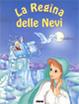 Cover of La regina delle nevi