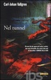 Cover of Nel tunnel