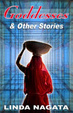 Cover of Goddesses and Other Stories