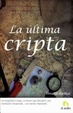 Cover of La Ultima Cripta