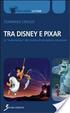 Cover of Tra Disney e Pixar. La «maturazione» del cinema d'animazione americano