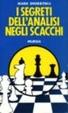 Cover of I segreti dell'analisi negli scacchi