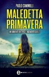 Cover of Maledetta primavera