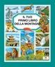 Cover of Il tuo primo libro della montagna