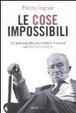 Cover of Le cose impossibili. Un'autobiografia raccontata e discussa con Nicola Tranfaglia