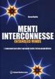 Cover of Menti interconnesse. Entangled minds. Esperinenze extrasensoriali in una realtà quantica