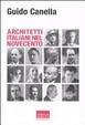 Cover of Architetti italiani nel Novecento
