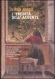 Cover of L'eredità dell'assente