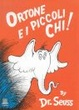 Cover of Ortone E I Piccoli Chi