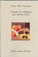 Cover of Trattato di culinaria per donne tristi