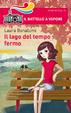 Cover of Il lago del tempo fermo