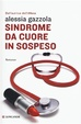 Cover of Sindrome da cuore in sospeso