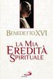 Cover of La mia eredità spirituale