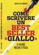 Cover of Come scrivere un best seller «Giallo»