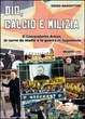 Cover of Dio, calcio e milizia
