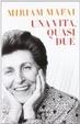 Cover of Una vita, quasi due