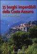 Cover of 35 borghi imperdibili della Costa Azzurra