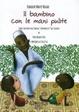 Cover of Il bambino con le mani pulite