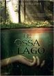 Cover of Le ossa del lago