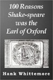 Cover of 100 Reasons Shake-speare was the Earl of Oxford