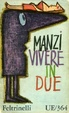 Cover of Vivere in due
