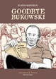 Cover of Goodbye Bukowski